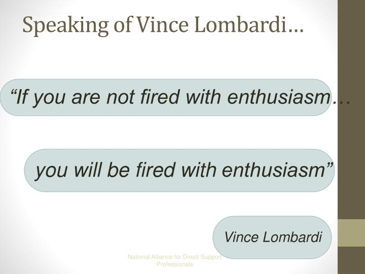 Speaking of Vince Lombardi…
