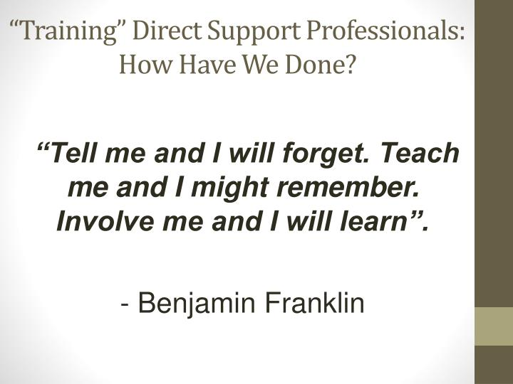 Training direct support professionals how have we done