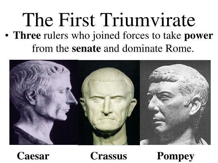 The First Triumvirate