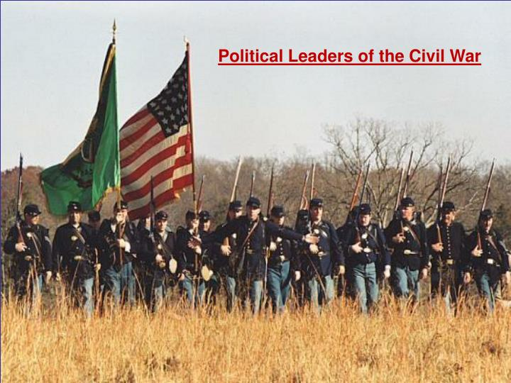 Political Leaders of the Civil War