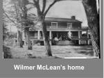 wilmer mclean s home