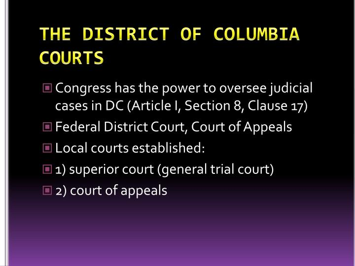 THE DISTRICT OF COLUMBIA COURTS