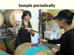 sample periodically