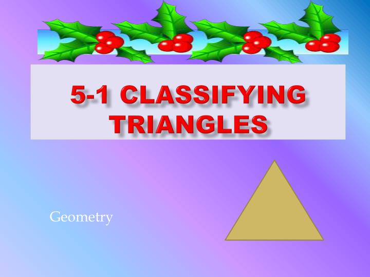 5 1 classifying triangles