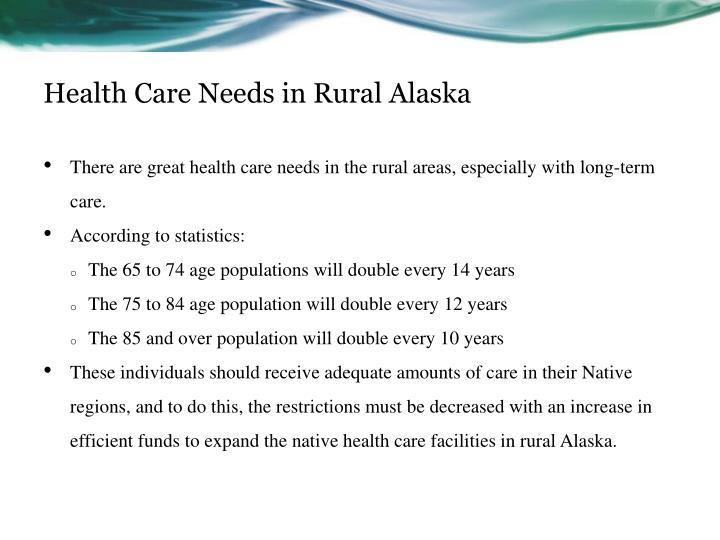 Health Care Needs in Rural Alaska