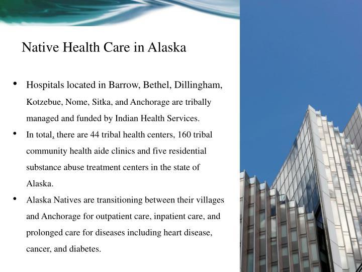 Native Health Care in Alaska