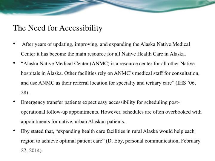 The Need for Accessibility