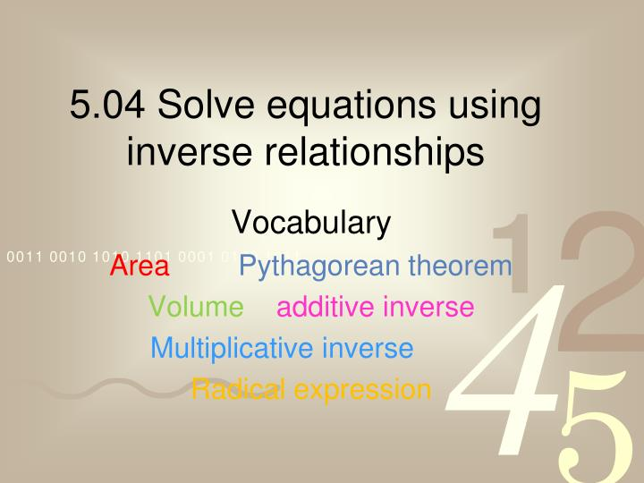 5 04 solve equations using inverse relationships
