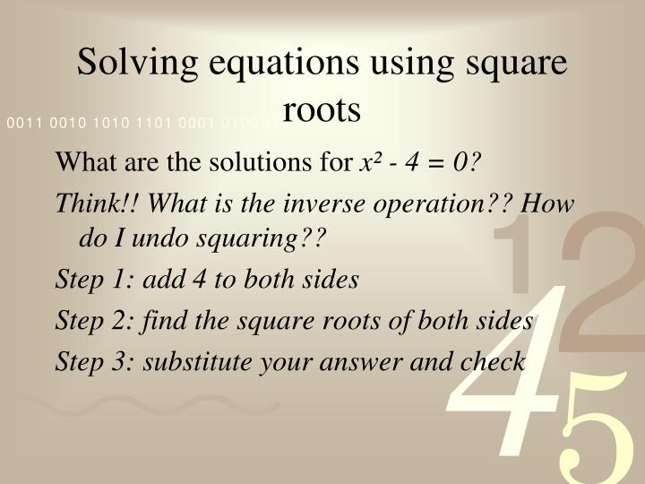 Solving equations using square roots