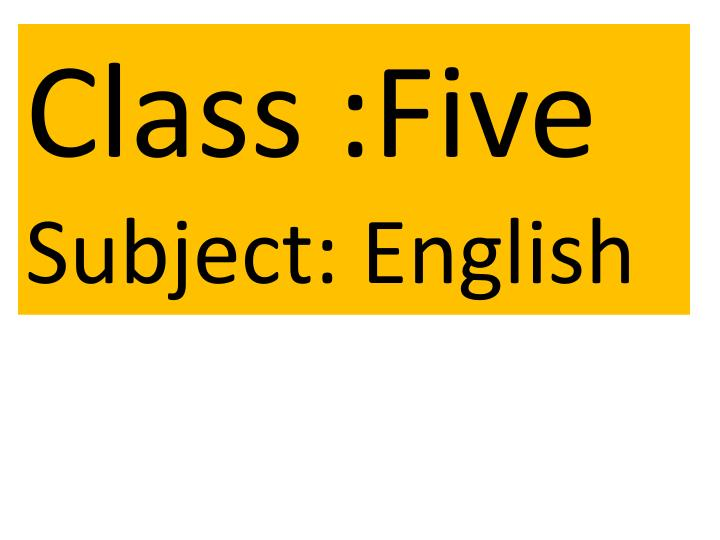 Class :Five
