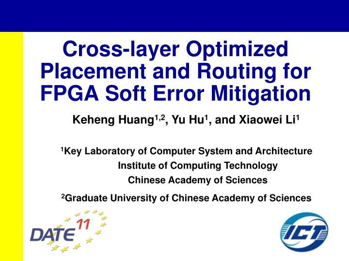 Cross layer optimized placement and routing for fpga soft error mitigation