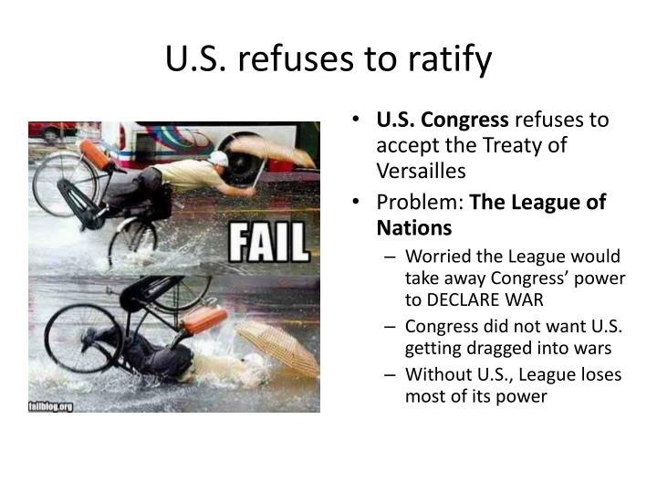 U.S. refuses to ratify