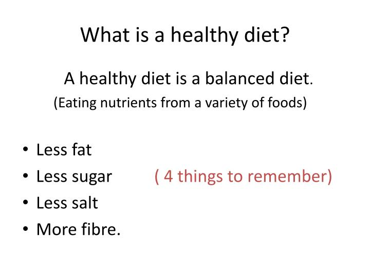 What is a healthy diet