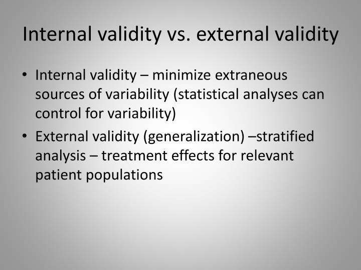 Internal validity vs. external validity