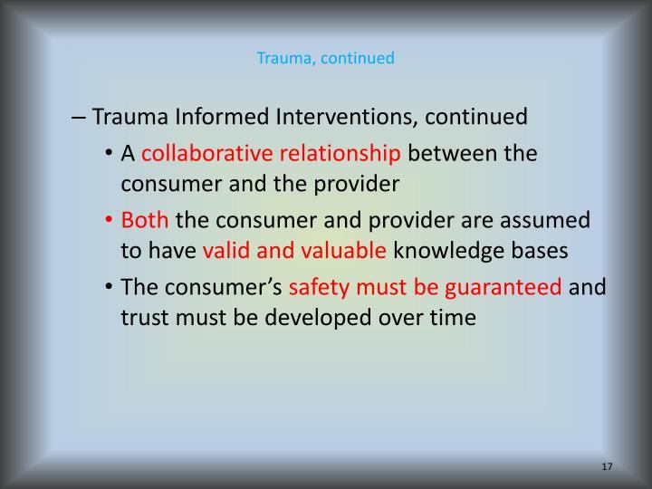 Trauma, continued