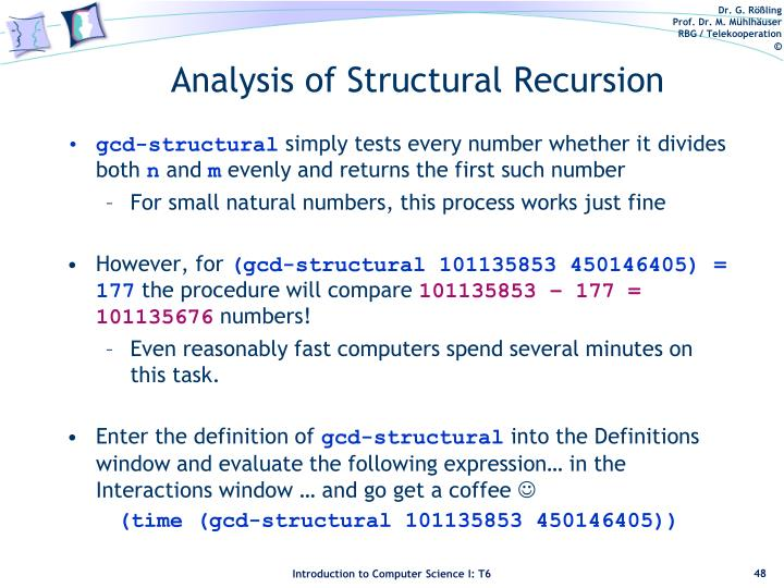 Analysis of Structural Recursion