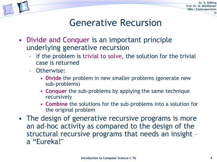 Generative Recursion