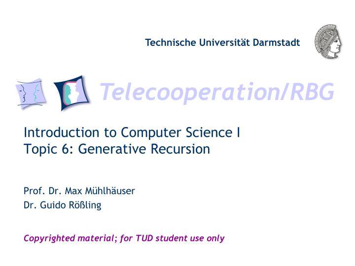 Introduction to computer science i topic 6 generative recursion