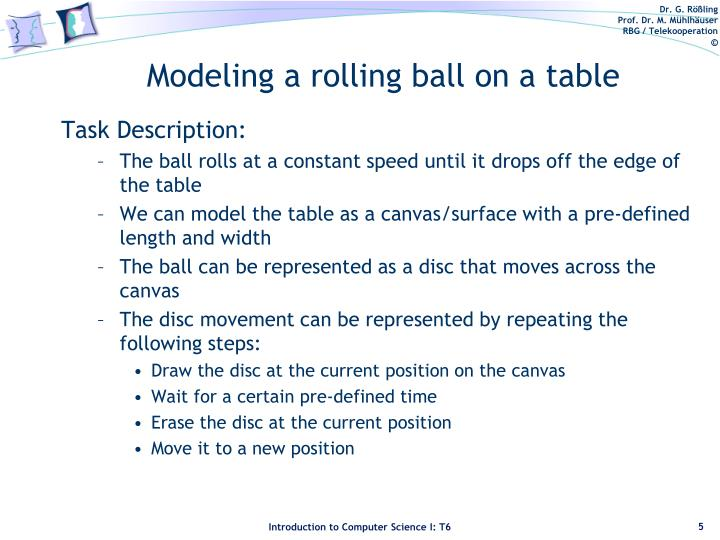Modeling a rolling ball on a table