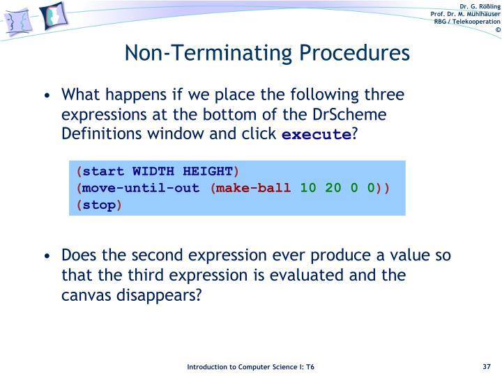 Non-Terminating Procedures