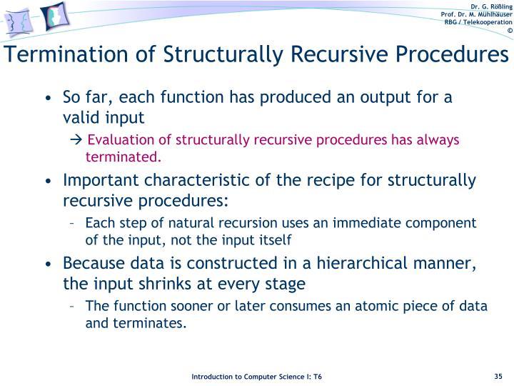 Termination of Structurally Recursive Procedures