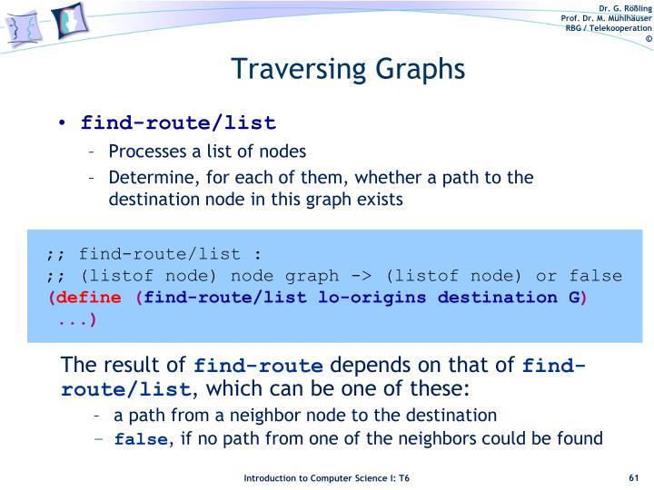 Traversing Graphs