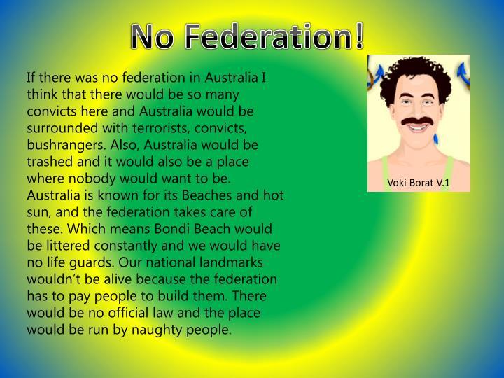 No Federation!