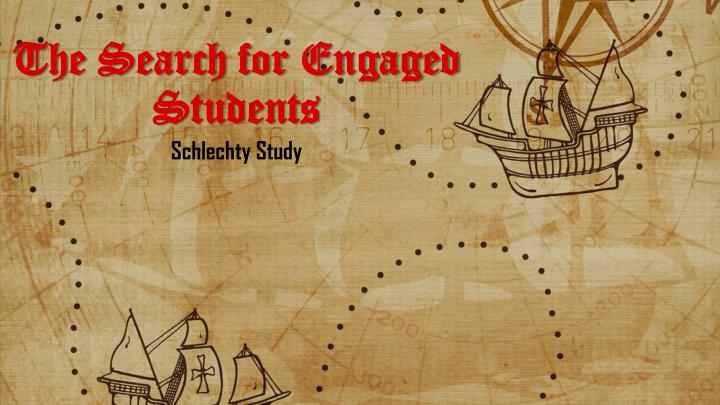 The Search for Engaged Students