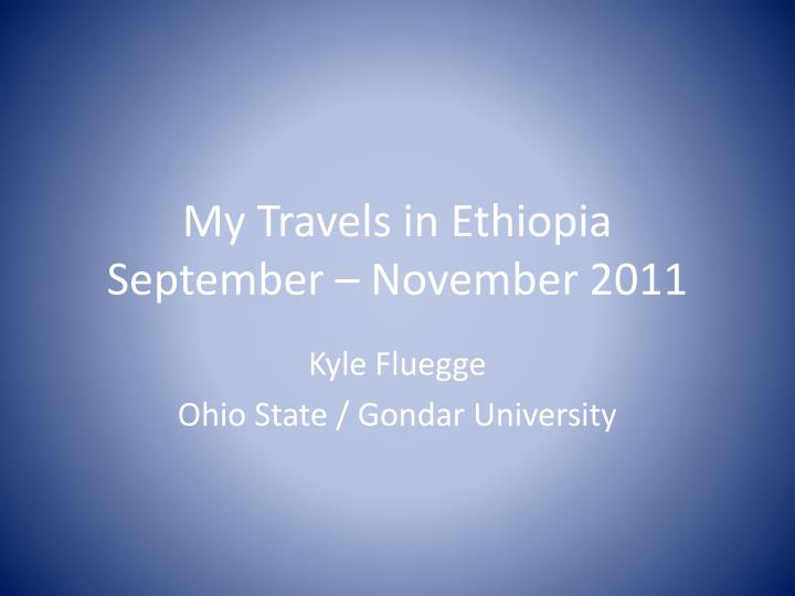 My Travels in Ethiopia