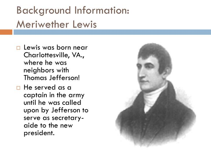 Background information meriwether lewis