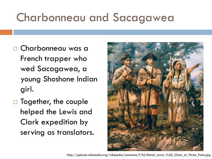 Charbonneau and Sacagawea