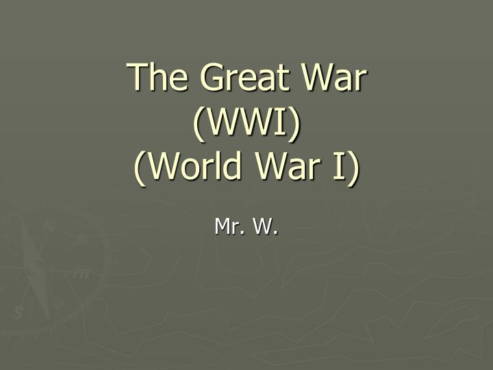 The great war wwi world war i