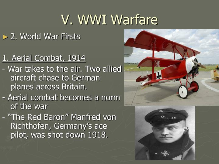 V. WWI Warfare