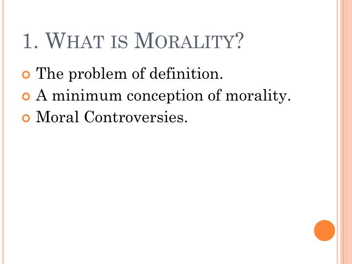 1 what is morality