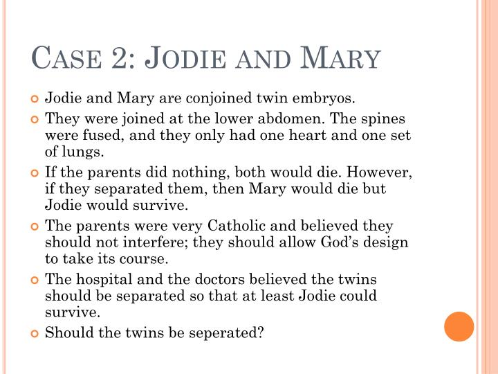 Case 2: Jodie and Mary