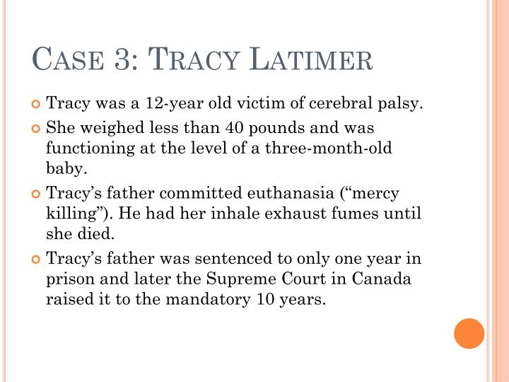 Case 3: Tracy Latimer