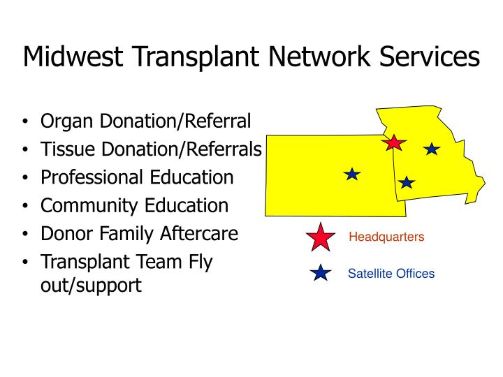 Midwest transplant network services