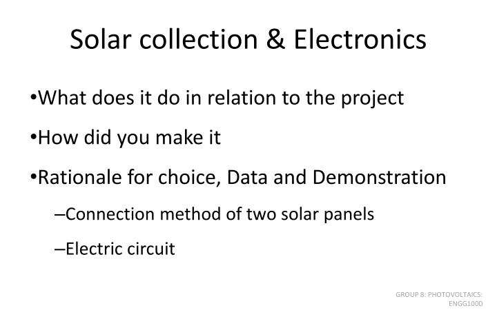 Solar collection & Electronics