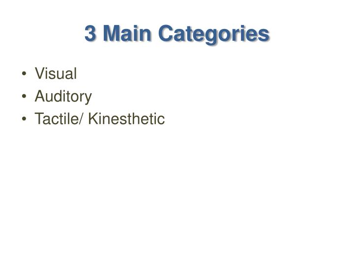 3 Main Categories