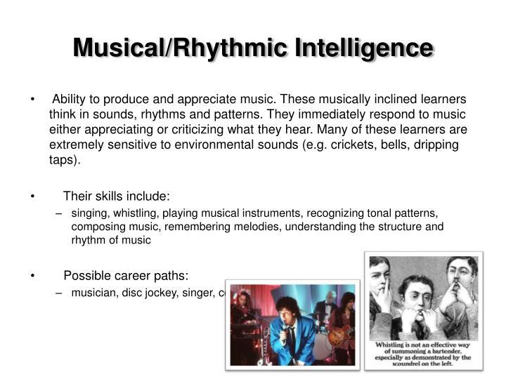 Musical/Rhythmic Intelligence