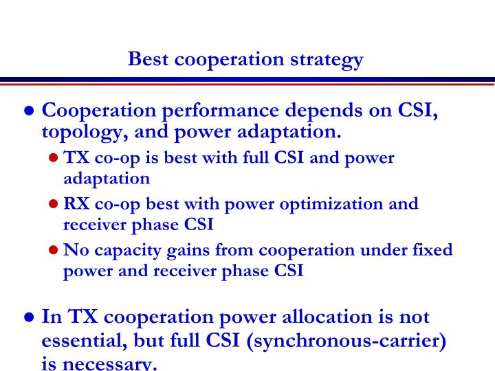 Best cooperation strategy
