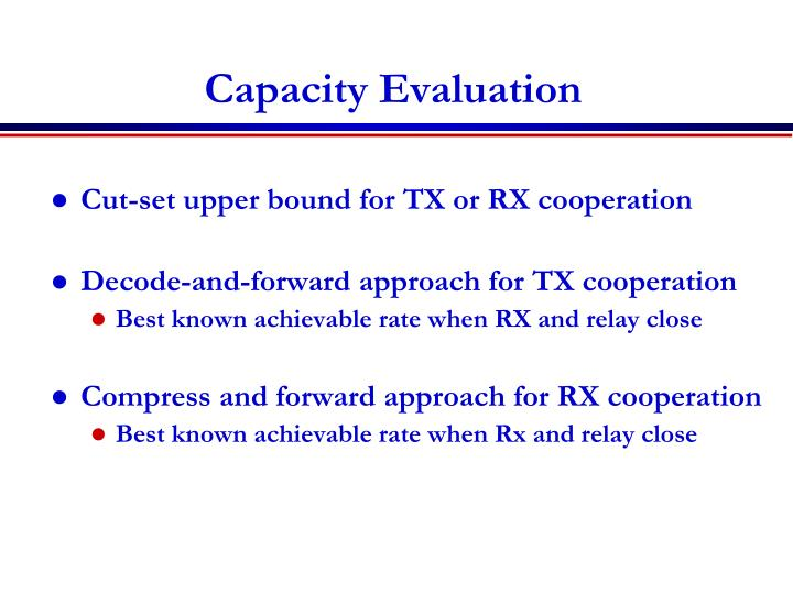 Capacity Evaluation