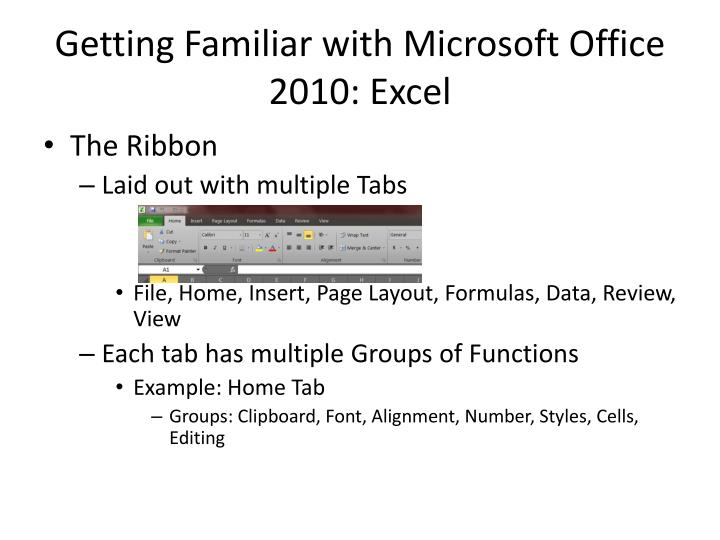 Getting familiar with microsoft office 2010 excel