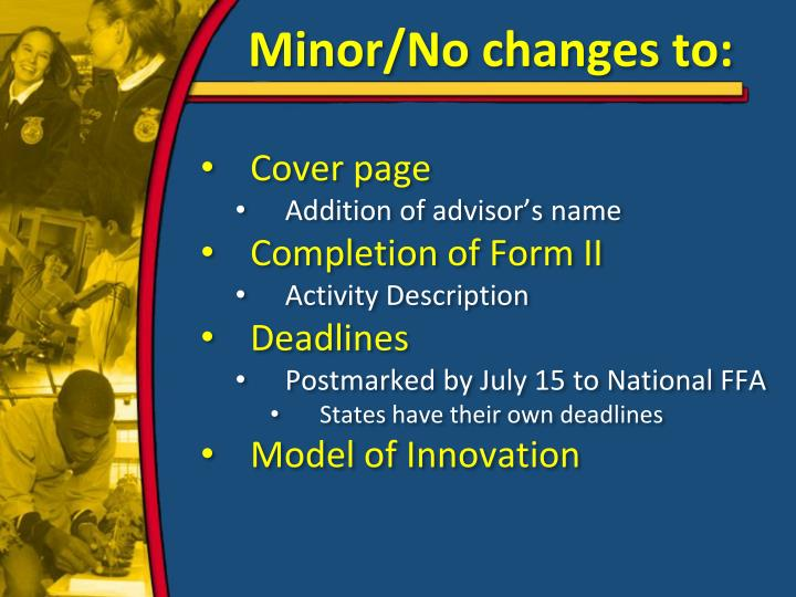 Minor/No changes to: