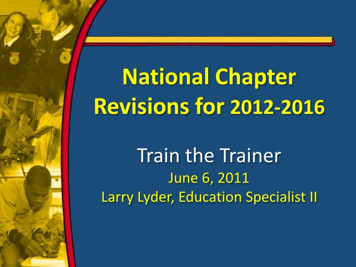 National Chapter Revisions for