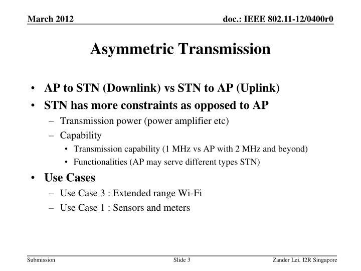 Asymmetric Transmission