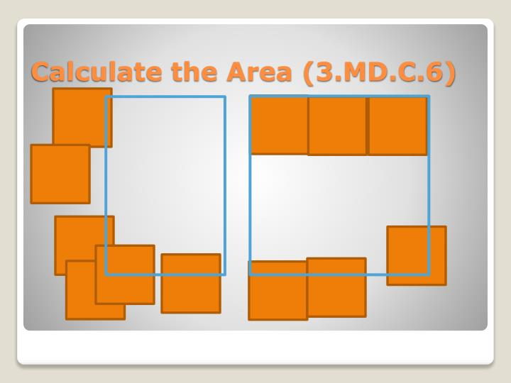 Calculate the Area (3.MD.C.6)