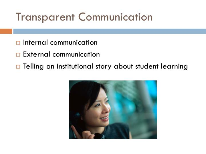 Transparent Communication