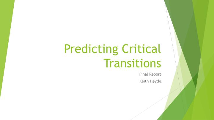 Predicting critical transitions
