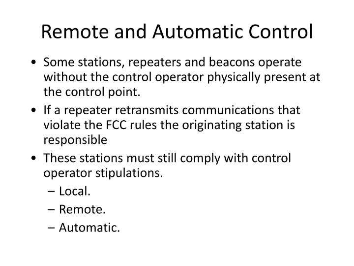 Remote and Automatic Control